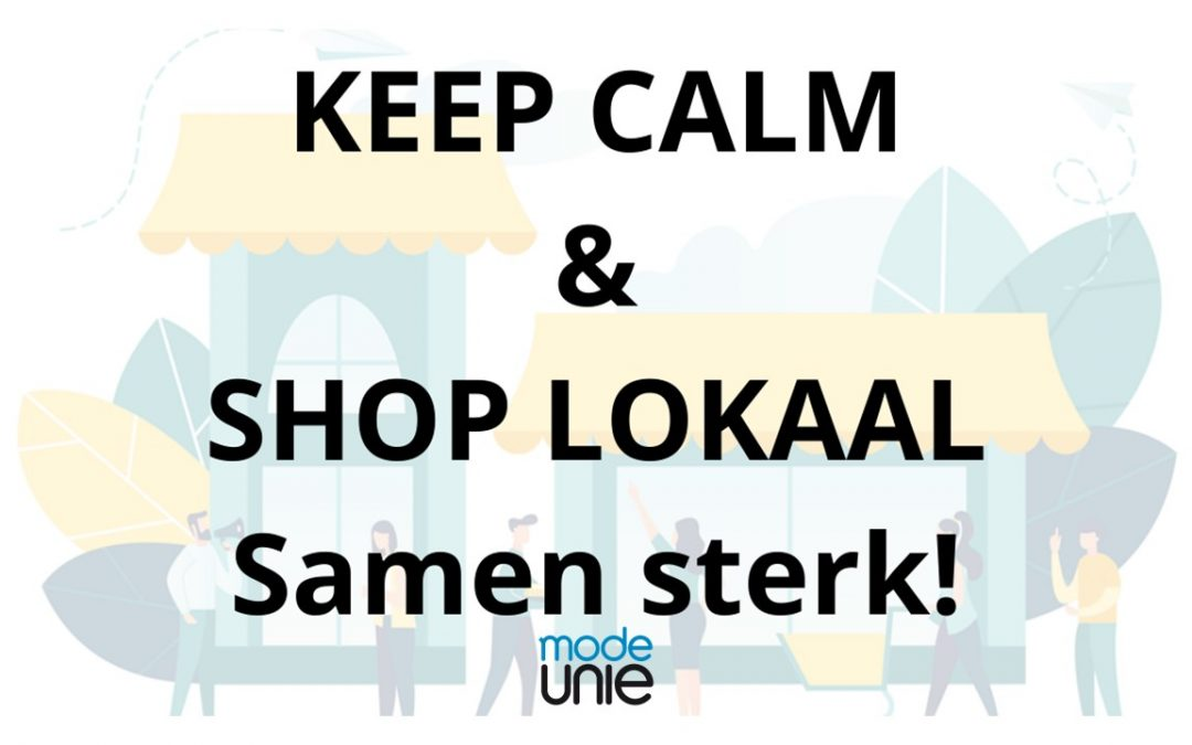 Keep calm & shop lokaal: Samen sterk!